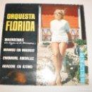 Discos de vinilo: ORQUESTA FLORIDA. MACARENAS. MAMBO MADRID. CARNAVAL ANDALUZ. ARAGÓN EN RITMO BELTER 1962 (PROBADO). Lote 150671790