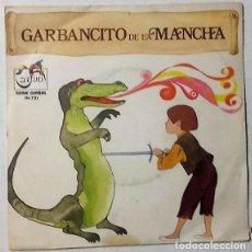Discos de vinilo: GARBANCITO DE LA MANCHA - SINGLE ZAFIRO ROJO 1972. Lote 150672902