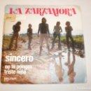 Discos de vinilo: SINGLE LA ZARZAMORA. NO TE PONGAS TRISTE NIÑA. SINCERO. BELTER 1971 SPAIN (DISCO PROBADO Y BIEN). Lote 150680894