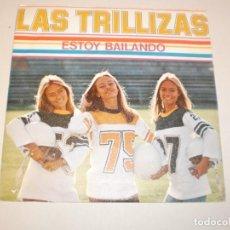 Discos de vinilo: SINGLE LAS TRILLIZAS. ESTOY BAILANDO, TANGO, TANGO. CBS 1979 SPAIN (DISCO PROBADO Y BIEN, SEMINUEVO). Lote 150681234