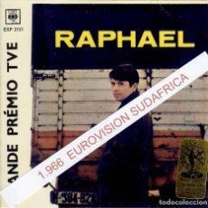 Discos de vinilo: RAPHAEL YO SOY AQUEL EUROVISION ( SUDAFRICA ) SELLO CBS. Lote 150723470
