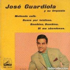 Discos de vinilo: JOSÉ GUARDIOLA Y SU ORQUESTA - MOLIENDO CAFÉ + 3 - LA VOZ DE SU AMO 1962. Lote 150738166