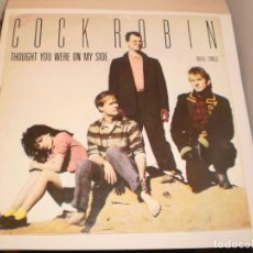 Discos de vinilo: MAXI SINGLE COCK ROBIN THOUGHT YOU WERE ON MY SIDE. PEACE ON EARTH, CBS 1986 SPAIN (PROBADO Y BIEN). Lote 150740978