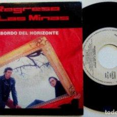 Discos de vinilo: REGRESO A LAS MINAS - A BORDO DEL HORIZONTE - SINGLE PROMOCIONAL 1991 - WEA. Lote 150777266