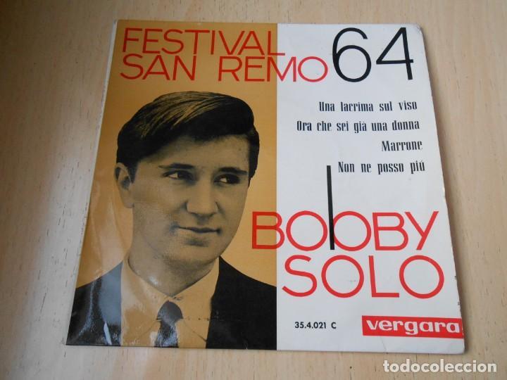 BOBBY SOLO - FESTIVAL SAN REMO 64 -,EP, UNA LACRIMA SUL VISO + 3, AÑO 1964 (Música - Discos de Vinilo - EPs - Canción Francesa e Italiana)
