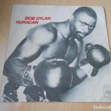 Discos de vinilo: BOB DYLAN, SG, HURACAN + 1, AÑO 1975. Lote 150789750