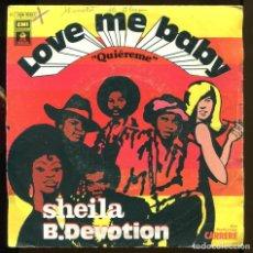 Dischi in vinile: SHEILA B. DEVOTION. LOVE ME BABY. EMI 1977 SP. Lote 150800222