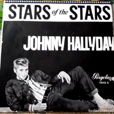 Discos de vinilo: SINGLE JOHNNY HALLYDAY - STARS OF THE STARS - AÑO 1965. Lote 150807018