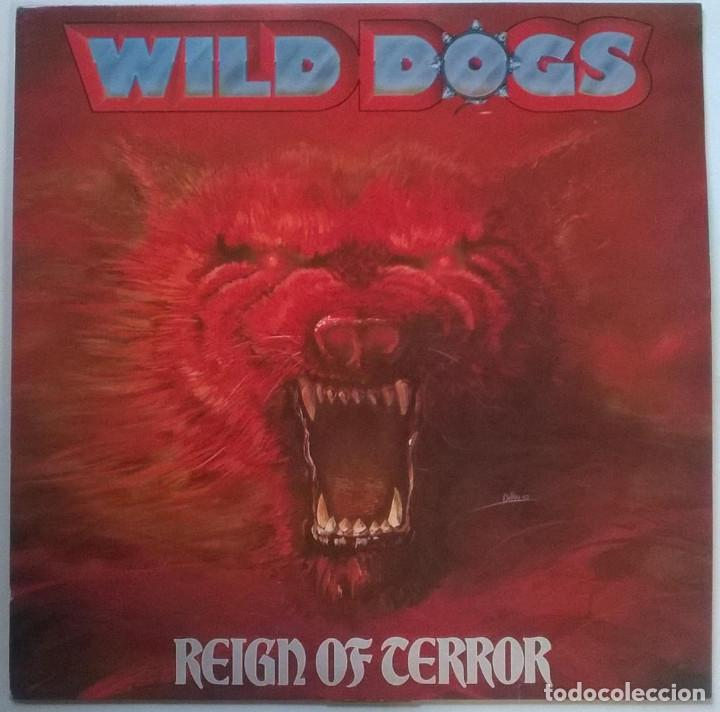 WILD DOGS. REIGN OF TERROR. MUSIC FOR NATIONS, UK 1987 LP ORIGINAL (Música - Discos - LP Vinilo - Heavy - Metal)