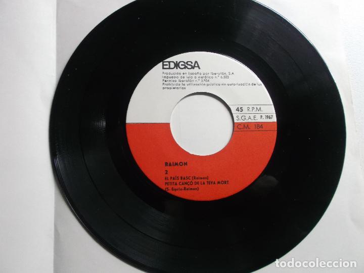 Discos de vinilo: RAIMON. CANÇÓ DE LA MARE, CANÇÓ DE LA TEVA MORT, CANÇÓ DEL QUE ES QUEDA, EL PAÍS BASC - Foto 3 - 150824322