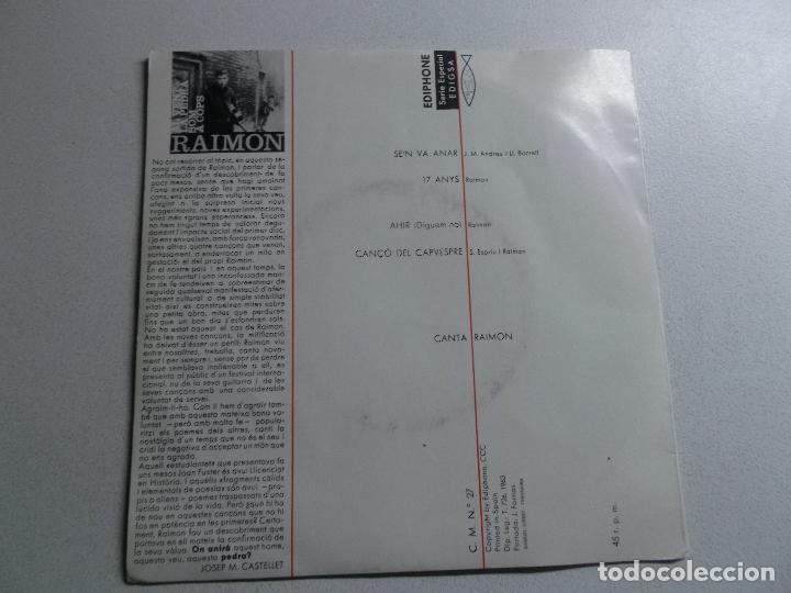 Discos de vinilo: DISCO DE VINILO - RAIMON - SE´N VA ANAR - FESTIVAL DE LA CANÇO MEDITERRANIA - 1963 - Foto 2 - 150824750