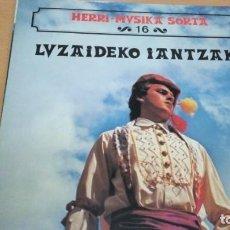 Discos de vinilo: HERRI MUSIKA SORTA 16 LUZAIDEKO IANTZAK 1 LP VINILO . Lote 150825282