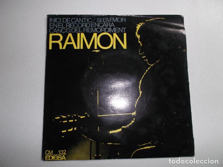 RAIMON - INICI DE CANTIC/EN EL RECORD ENCARA/CANÇO DEL REMORDIMENT/SI EM MOR 1965 (Música - Discos de Vinilo - EPs - Cantautores Españoles)