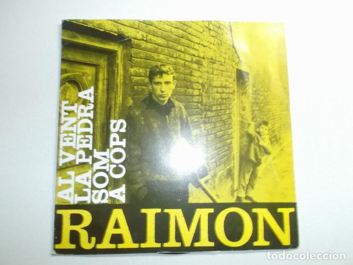 RAIMON. AL VENT. LA PEDRA. SOM. A COPS. EDIGSA. 1963. (Música - Discos de Vinilo - EPs - Cantautores Españoles)