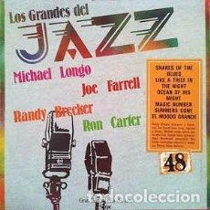 Discos de vinilo: MICHAEL LONGO / JOE FARRELL / RON CARTER / RANDY BRECKER - LOS GRANDES DEL JAZZ 48 (LP, ALBUM, RE) . Lote 150830494