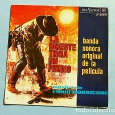 Discos de vinilo: LA MUERTE TENIA UN PRECIO (BSO EP 1965) MUSICA ENNIO MORRICONE . Lote 150840778