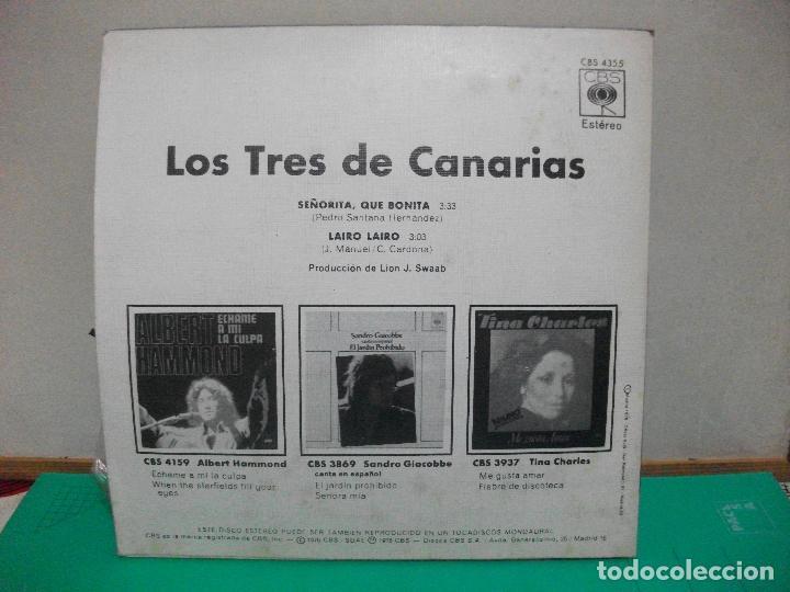 Discos de vinilo: LOS TRES DE CANARIAS SEÑORITA , QUE BONITA SINGLE CBS 1976 - Foto 2 - 150929674