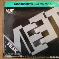 Discos de vinilo: CORPORATION 2 – FEEL THE MUSIC _ MEET RECORDS 1992 _ MAXI - PLS. Lote 150944194