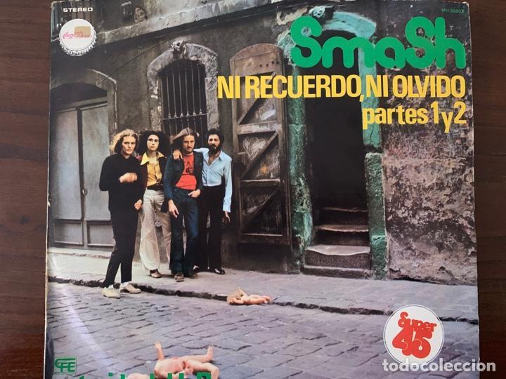 SMASH – NI RECUERDO, NI OLVIDO - PARTES 1 Y 2 SELLO: CHAPA DISCOS – MH-36003 FORMATO: VINYL, 12 (Música - Discos de Vinilo - Maxi Singles - Jazz, Jazz-Rock, Blues y R&B)