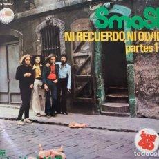 Discos de vinilo: SMASH – NI RECUERDO, NI OLVIDO - PARTES 1 Y 2 SELLO: CHAPA DISCOS – MH-36003 FORMATO: VINYL, 12. Lote 150947898