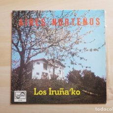 Discos de vinilo: LOS IRUÑA´KO - AIRES NORTEÑOS - LP - VINILO - ZAFIRO - 1969. Lote 150977818