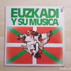 Discos de vinilo: EUZKADI Y SU MÚSICA - LP - VINILO - HISPAVOX - 1980. Lote 150979286
