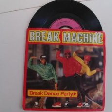 Discos de vinilo: BREAK DANCE PARTY-SINGLE BREAK MACHINE. Lote 150983238