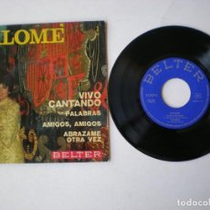 Discos de vinilo: SALOME - VIVO CANTANDO + 3 - BELTER 51957 - ESPAÑA 1969. Lote 150989042