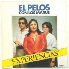Discos de vinilo: EL PELOS, CON LOS MARUS -EXPERIENCIAS (CON DEDICATORIA Y FIRMA DE EL PELOS). Lote 150990110