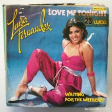 Discos de vinilo: LUISA FERNÁNDEZ - LOVE ME TONIGHT - SINGLE WEA PORTUGAL 1980 . Lote 150991810
