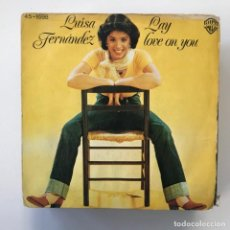 Discos de vinilo: LUISA FERNÁNDEZ - LAY LOVE ON YOU - SINGLE HISPAVOX 1977 . Lote 150992066