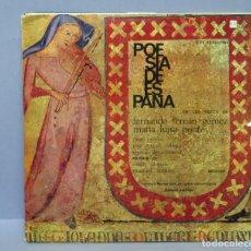 Discos de vinilo: LP. POESIA DE ESPAÑA. VOCES FERNANDO FERNAN GOMEZ. MARIA LUISA PONTE. Lote 151000522