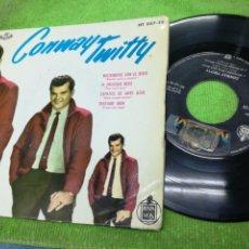 Discos de vinilo: CONWAY TWITTY EP MECIÉNDOSE CON EL ROCK + 3 ESPAÑA 1961 ESCUCHADO. Lote 151004704