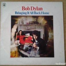 Discos de vinilo: BOB DYLAN -BRINGING IT ALL BACK HOME - LP CBS BPG 62515 REEDICION INGLESA MUY BUENAS CONDICIONES.. Lote 151010786