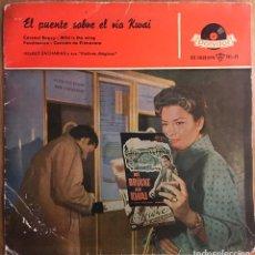 Discos de vinilo: EL PUENTE SOBRE EL RIO KWAI EP POLYDOR ESPAÑA AÑO1958. Lote 151011038