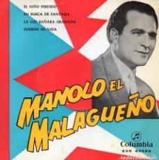 Discos de vinilo: MANOLO EL MALAGUEÑO - EP - EL NIÑO PERDIDO + 3 - COLUMBIA - 1962. Lote 151012074