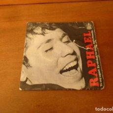 Discos de vinilo: SINGLE VINILO. RAPHAEL. YO SOY AQUEL. . Lote 151040270