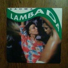 Discos de vinilo: KAOMA - LAMBADA, CBS, 1989. HOLLAND.. Lote 151041132