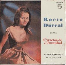 Discos de vinilo: ROCIO DURCAL (BSO CANCION DE JUVENTUD) LA REUNION / LA HORMIGUITA + 2 (EP 1962). Lote 151062670