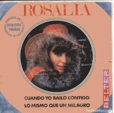 Disques de vinyle: ROSALIA / CUANDO YO BAILO CONTIGO (XI FESTIVAL DE BENIDORM) / + 1 (SINGLE 1969). Lote 151069718