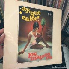 Discos de vinilo: LOS MATECOCO, AY QUÉ CALOR - LP EDICIÓN ESPAÑA, AÑO 1967. Lote 151102610