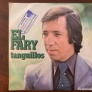 Discos de vinilo: EL FARY – TANGUILLOS SELLO: MOVIEPLAY – 02.2245/8 FORMATO: VINYL, 7 SINGLE, STEREO PAÍS: SPAIN . Lote 151103102