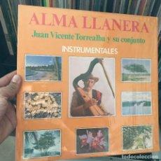 Discos de vinilo: JUAN VICENTE TORREALBA Y SU CONJUNTO ALMA LLANERA 1979 VENEZUELA . Lote 151104986