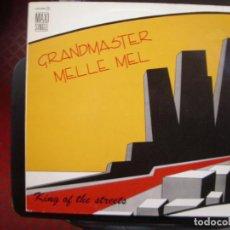 Discos de vinilo: GRANDMASTER MELLE MEL- KING OF THE STREETS. MAXISINGLE.. Lote 151113794