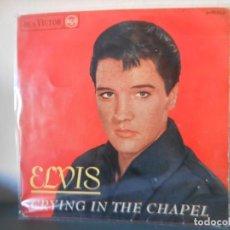 Discos de vinilo: ELVIS PRESLEY - CRYING IN THE CHAPEL. Lote 151119050