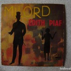Discos de vinilo: EDITH PIAF..MILORD + 1...PEDIDO MINIMO 5€. Lote 151134582
