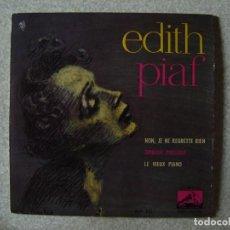 Discos de vinilo: EDITH PIAF.NON,JE NE REGRETTE RIEN + 2.....PEDIDO MINIMO 5€. Lote 151134998