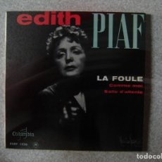 Discos de vinilo: EDITH PIAF.LA FOULE + 2...RARO.....PEDIDO MINIMO 5€. Lote 151135746