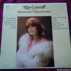 Discos de vinilo: LP VINILO RAY CONNIFF Y SUS COROS OTRA VEZ SOLO NATURALMENTE AÑO 1972. Lote 151139574
