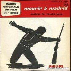 Discos de vinilo: MAURICE JARRE FILM MOURIR A MADRID EP PHILIPS FRANCE REEDICION. Lote 151141602